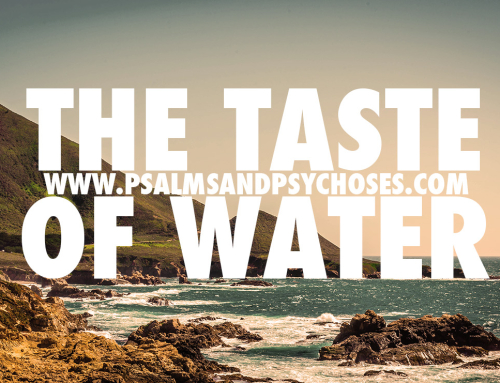 The Taste of Water