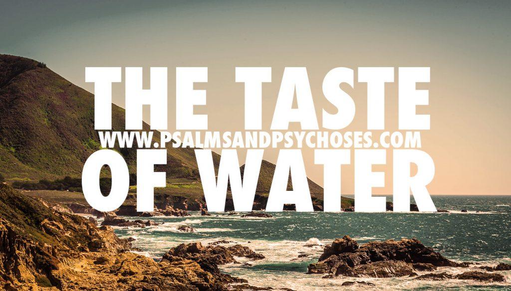 the taste of water